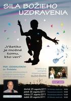 Sila Božieho uzdravenia – Turné po Slovensku s Perom Cedergårdhom zo Švédska, 19. – 28. augusta 2011