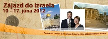 Poďte s nami do Izraela v júni 2012