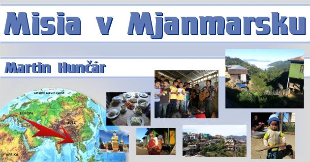 Misia v Mjanmarsku – Martin Hunčár – 13.12.2013