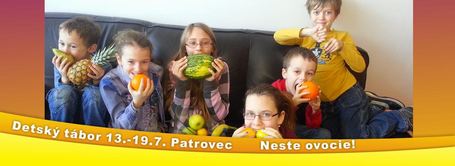 NESTE OVOCIE! – letný detský tábor 2014