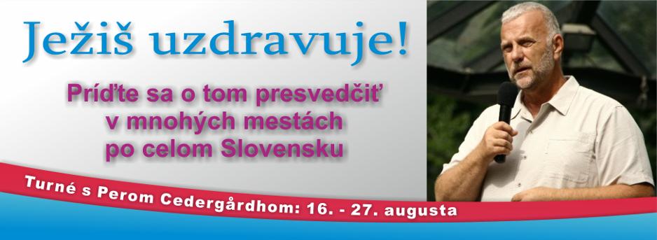 Turné s Perom Cedergårdhom: 16. – 27. augusta 2014