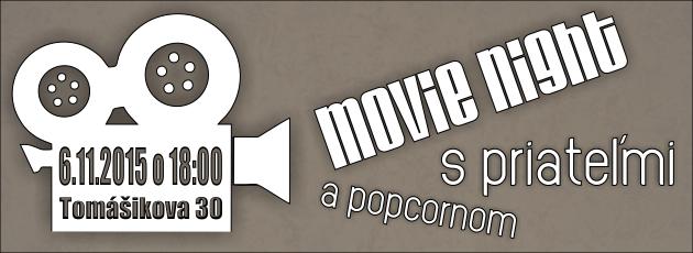 Movie night – 6.11.2015
