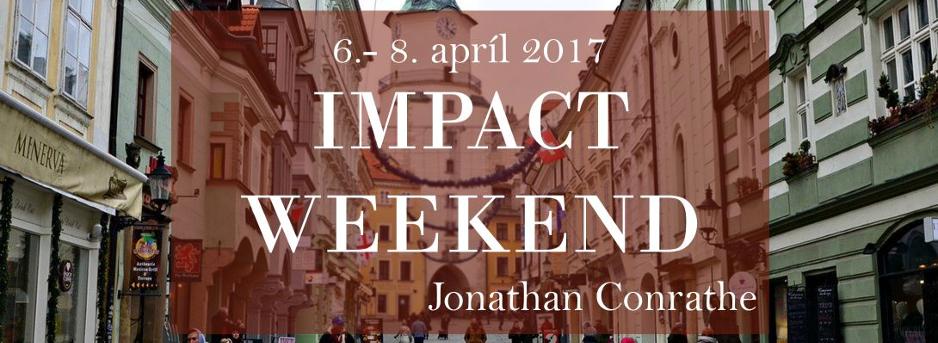 Impact Weekend – Jonathan Conrathe