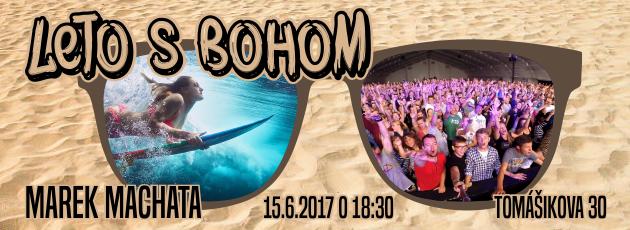 Leto s Bohom – 15.6.2017
