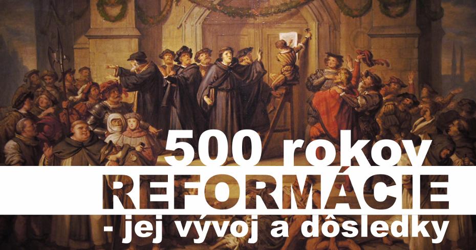 Vývoj a dôsledky reformácie