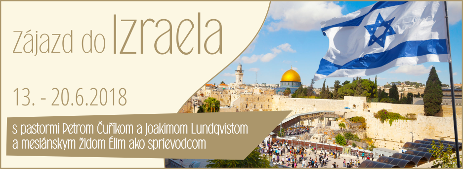 Zájazd do Izraela – 13.-20.6.2018