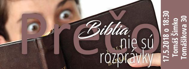 Prečo Biblia nie sú rozprávky – 17.5.2018
