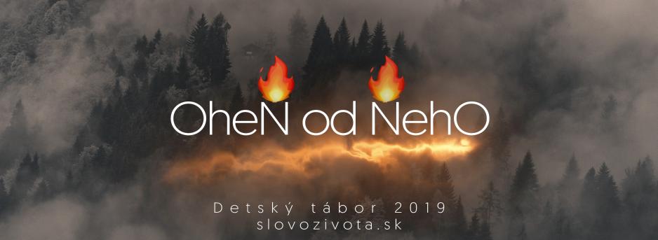 Oheň od Neho – detský tábor 2019