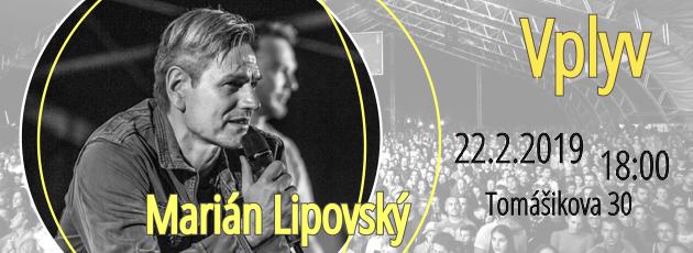 Vplyv – Marián Lipovský – 22.2.2019
