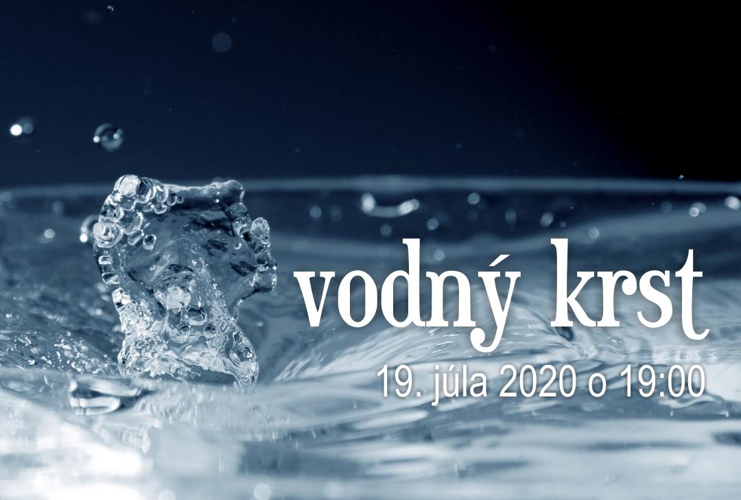 Vodný krst 19.7.2020