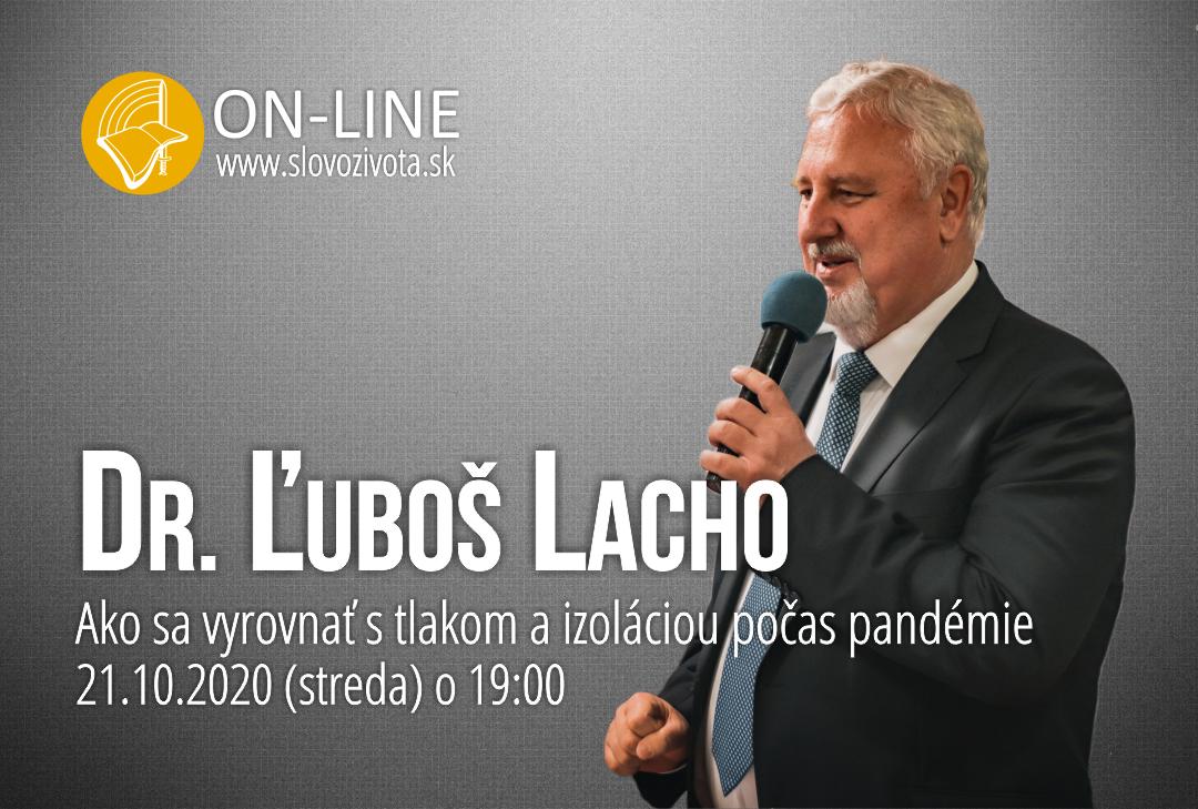 Dr. Ľuboš Lacho – Rozhovor na aktuálne témy – ONLINE – 21.10.2020