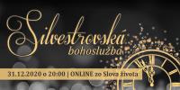 Silvestrovská bohoslužba – ONLINE zo Slova života